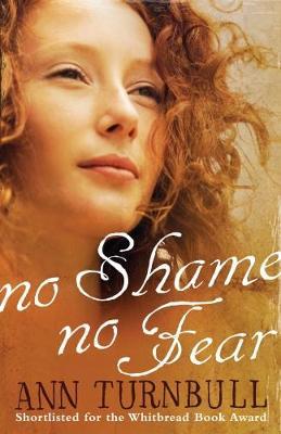 No Shame, No Fear by Ann Turnbull