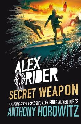 Cover for Alex Rider: Secret Weapon by Anthony Horowitz