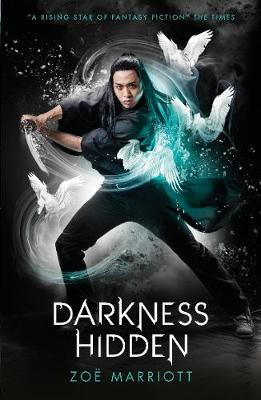 Darkness Hidden by Zoe Marriott