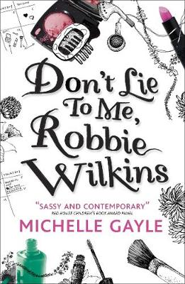 Don't Lie to Me, Robbie Wilkins by Michelle Gayle