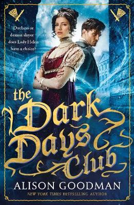 The Dark Days Club by Alison Goodman