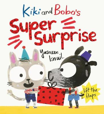 Cover for Kiki and Bobo's Super Surprise by Yasmeen Ismail
