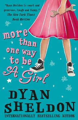 Cover for More Than One Way to be a Girl by Dyan Sheldon