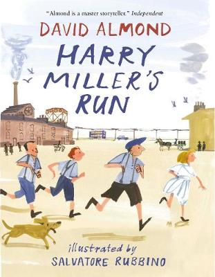 Cover for Harry Miller's Run by David Almond