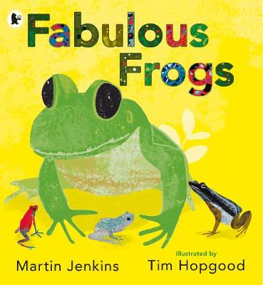 Cover for Fabulous Frogs by Martin Jenkins