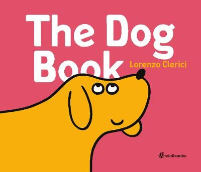 Cover for The Dog Book by Lorenzo Clerici