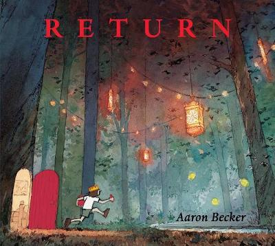 Cover for Return by Aaron Becker