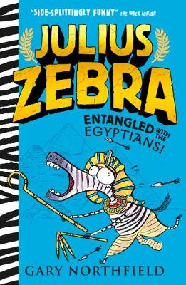 Cover for Julius Zebra: Entangled with the Egyptians! by Gary Northfield