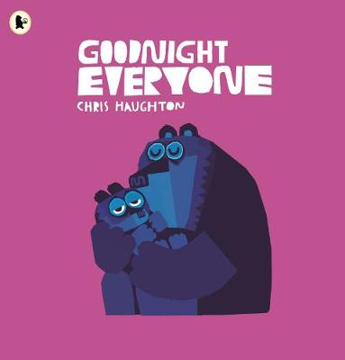 Cover for Goodnight Everyone by Chris Haughton