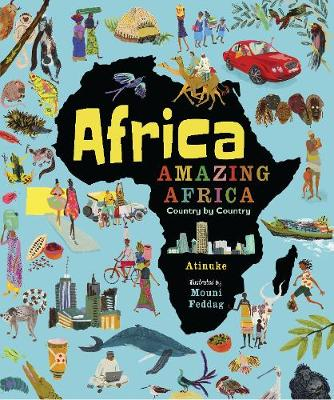 Cover for Africa, Amazing Africa: Country by Country by Atinuke