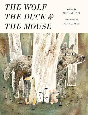 Cover for The Wolf, the Duck and the Mouse by Mac Barnett