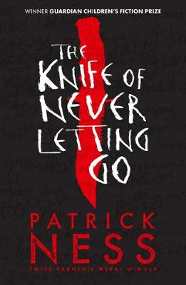 Cover for The Knife of Never Letting Go by Patrick Ness