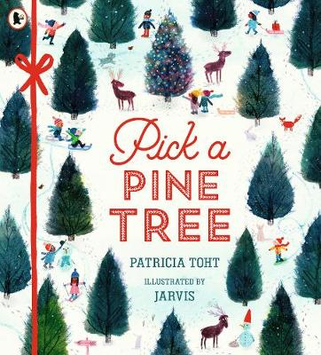 Cover for Pick a Pine Tree by Patricia Toht