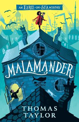 Cover for Malamander by Thomas Taylor, George Ermos