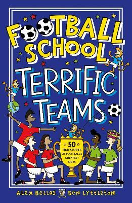 Football School Terrific Teams