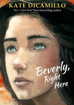 Cover for Beverly, Right Here by Kate DiCamillo