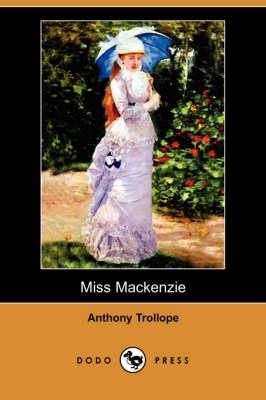 Miss Mackenzie by Anthony Trollope