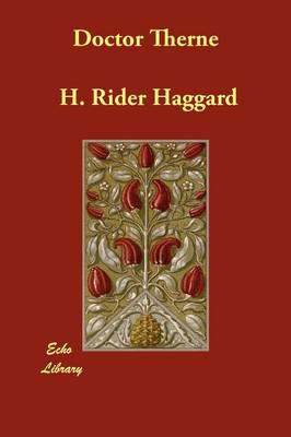 Doctor Therne by Sir H Rider Haggard
