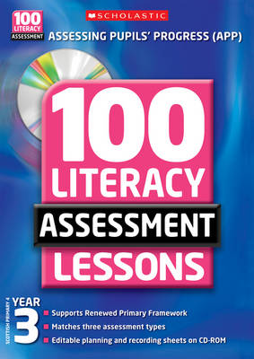 100 Literacy Assessment Lessons; Year 3 by Gillian Howell