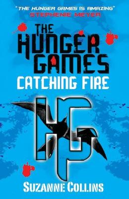 The Hunger Games: Catching Fire by Suzanne Collins