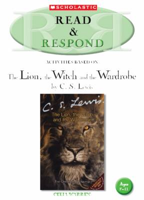 The Lion, the Witch and the Wardrobe by Celia Warren