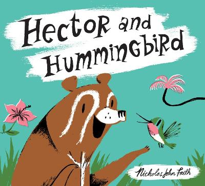 Hector and Hummingbird by Nicholas John Frith