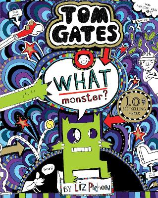 Cover for What Monster? (Tom Gates #15) (PB) by Liz Pichon