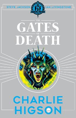 Cover for Fighting Fantasy: The Gates of Death by Charlie Higson