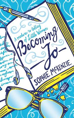 Cover for Becoming Jo by Sophie Mckenzie