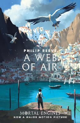 Cover for A Web of Air by Philip Reeve