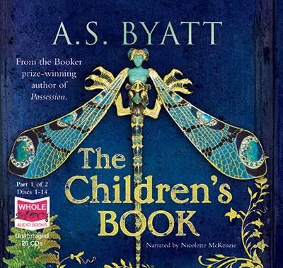 The Children's Book: Unabridged Audiobook by A.S. Byatt