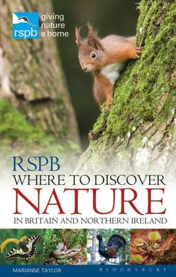RSPB Where to Discover Nature In Britain and Northern Ireland by Marianne Taylor, Peter Holden