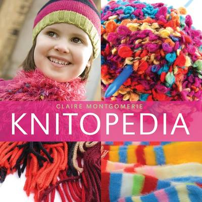 Knitopedia by Claire Montgomerie