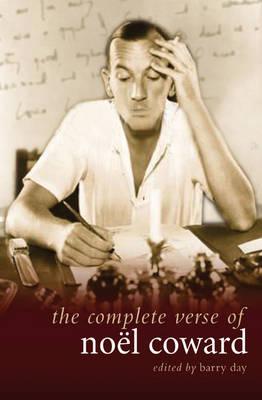 The Complete Verse of Noel Coward by Noel Coward
