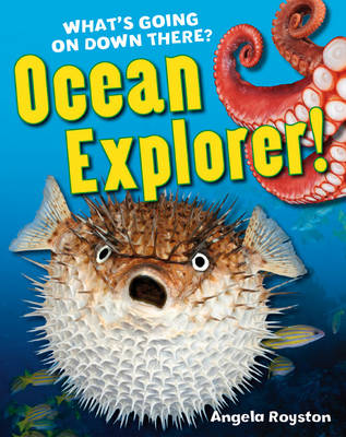 Ocean Explorer! Age 5-6, below average readers by Angela Royston