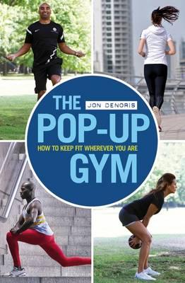 The Pop-up Gym by Jon Denoris