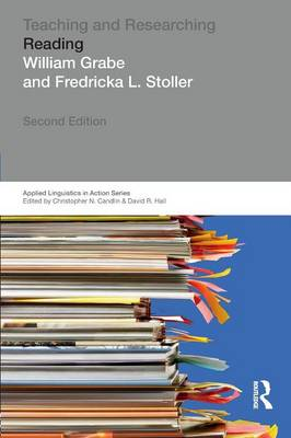 Teaching and Researching: Reading by William Grabe, Fredricka L. Stoller