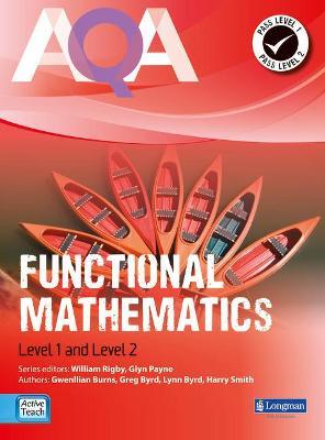 AQA Functional Mathematics Student Book by Harry Smith, Gwenllian Burns, Lynn Byrd