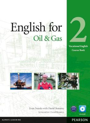 English for the Oil Industry Level 2 Coursebook and CD-ROM Pack by Evan Frendo