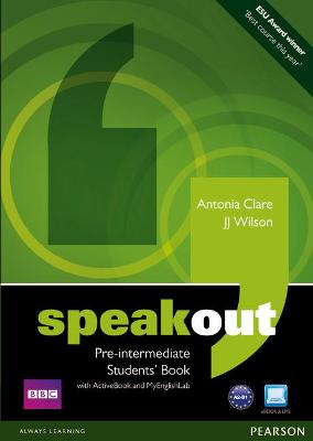 Speakout Pre-Intermediate Students' Book with DVD/Active book and MyLab Pack by J. J. Wilson, Antonia Clare