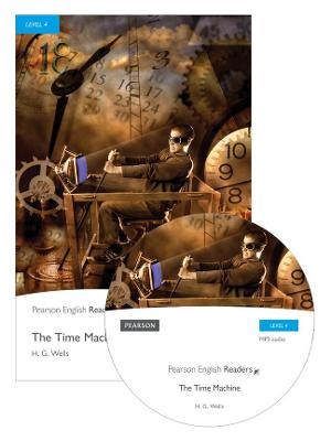 Level 4: The Time Machine Book and MP3 Pack by H. G. Wells