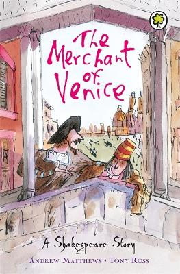 Shakespeare Stories: The Merchant of Venice Shakespeare Stories for Children by Andrew Matthews