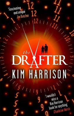 The Drafter by Kim Harrison, Keri Arthur