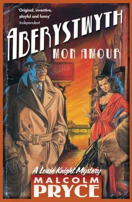 Aberystwyth Mon Amour by Malcolm Pryce