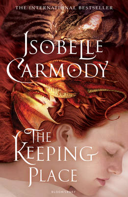The Keeping Place Obernewtyn Chronicles: Book Four by Isobelle Carmody