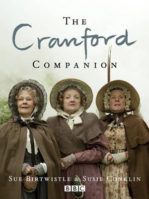 The Cranford Companion by Sue Birtwistle, Susie Conklin