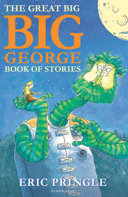 The Great Big Big George Book of Stories by Eric Pringle