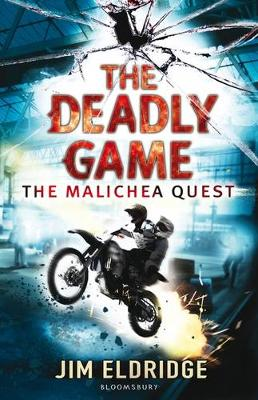 The Deadly Game The Malichea Quest by Jim Eldridge