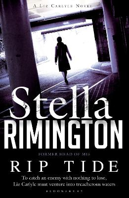 Rip Tide A Liz Carlyle Novel by Stella Rimington