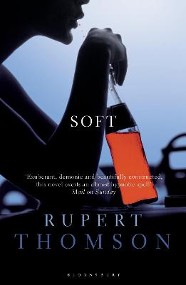 Soft by Rupert Thomson